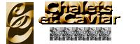 Chalets et Caviar